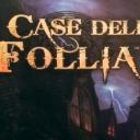 Le Case della Follia
